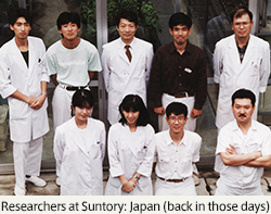 Researchers at Suntory: Japan (back in those days)